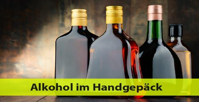 Alkohol im Handgepäck