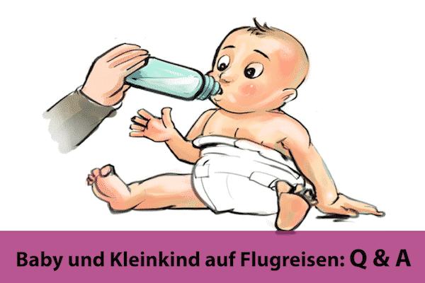 Baby und Kleinkind auf Flugreisen Q&A