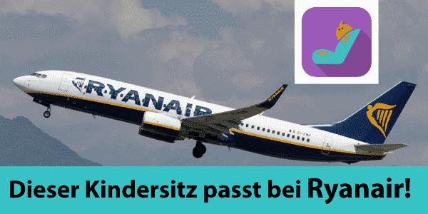 Der perfekte Kindersitz für Ryanair-Flüge