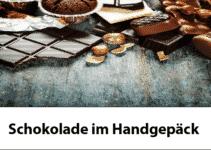 Schokolade im Handgepäck
