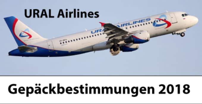 Ural Airlines Gepäckbestimmungen 2018