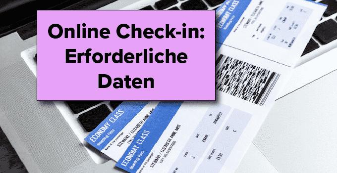 Online Check-in: Erforderliche Daten