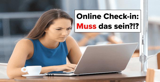 Online Check-in: Muss das sein?