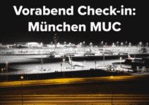 Vorabend Check-in München MUC